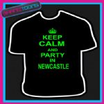 KEEP CALM AND PARTY IN NEWCASTLE HOLIDAY CLUBBING STAG PARTY TSHIRT